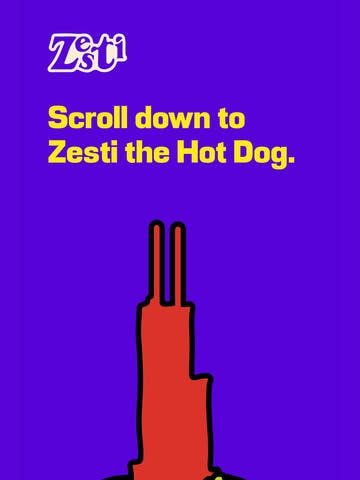 Scroll down to Zesti the Hot Dog. Thumbnail Preview